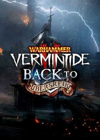 Warhammer: Vermintide 2 Back to Ubersreik Steam Digital Code Global